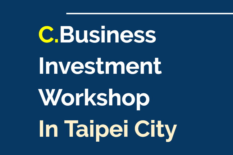 C.Business Investment Workshop In Taipei City